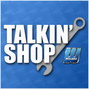 Thumnail Image for Talkin' Shop: Walbro Introduces New Podcast Series