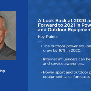 Thumnail Image for A Look Back at 2020 and a Look Forward to 2021 in Power Sport and Outdoor Equipment