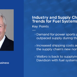 Thumnail Image for Talkin' Shop: Industry and Supply Chain Trends for Fuel Systems in 2021
